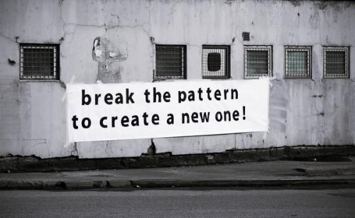 Break pattern to create a new one